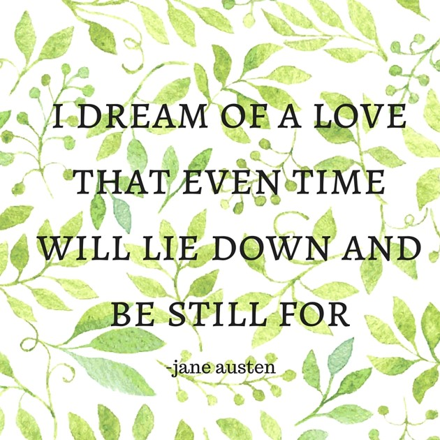 Things Want My Daughters Know Quotes: 11 Jane Austen Quotes That Sum Up Everything You Need To